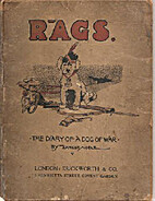 Rags, the diary of a dog of war by Ernest…
