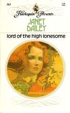 Lord of the High Lonesome by Janet Dailey