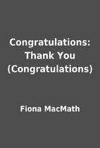 Congratulations: Thank You (Congratulations)…