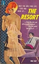Resort by Bruce Cassiday as Max Day