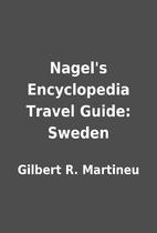 Nagel's Encyclopedia Travel Guide: Sweden by…