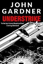 Understrike by John Gardner