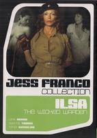 Ilsa: The Wicked Warden by Jesús Franco