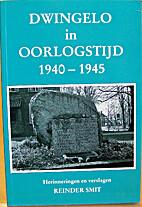 Dwingelo in oorlogstijd, 1940-1945 :…