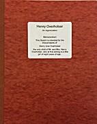 Henry Overholser An Appreciation -…