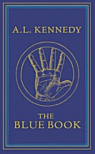 The Blue Book: A Novel by A. L. Kennedy