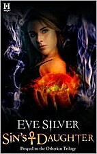 Sin's Daughter by Eve Silver