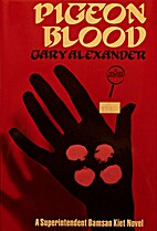 Pigeon Blood (Bamsan Kiet, Book 1) by Gary…