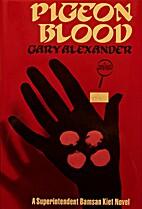 Pigeon Blood (Bamsan Kiet, Book 1) by Gary…