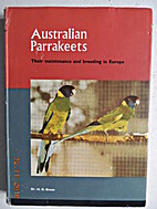 Australian Parakeets: Their Maintenance &…