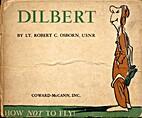 Dilbert: How Not To Fly! by Robert Osborn