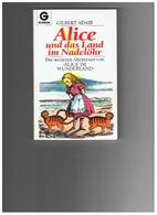 Alice und das Land im Nadelöhr. Die…