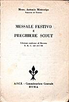 Messale festivo e preghiere scout by Antonio…