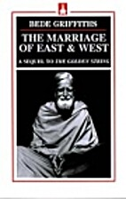 The Marriage of East and West by Bede…