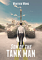 Son of The Tank Man by Winfred Wong