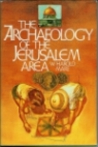 Archaeology of the Jerusalem Area by W.…