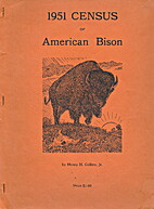 1951 Census of American Bison by Henry H.…