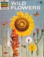 The How and Why Wonder Book of Wild Flowers…
