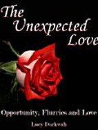 The Unexpected Love (Opportunity, Flurries…