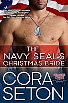The Navy SEAL's Christmas Bride by Cora…