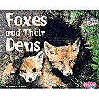 Foxes and Their Dens (Pebble Plus: Animal…