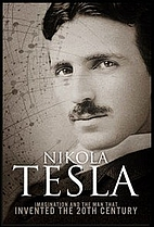 Nikola Tesla: Imagination and the Man That…