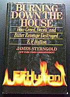 Burning Down the House: How Greed, Deceit,…
