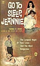 Go To Sleep, Jeannie (1959) by Thomas B.…