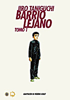 Barrio lejano - Tomo 1 by Jiro Taniguchi