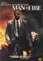 Man on Fire [2004 film] by Tony Scott