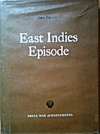 East Indies episode ;: An account of the…