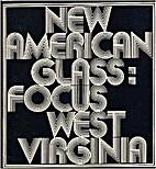 New American Glass: Focus West Virginia