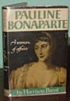 Pauline Bonaparte A Woman of Affairs by…