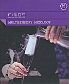 MULTISENSORY MIXOLOGY by Antonio Lai