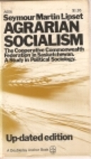 Agrarian Socialism: Cooperative Commonwealth…