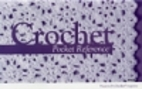 Crochet Pocket Reference 846515 by Annie's…