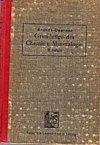 Grundzüge der Chemie und Mineralogie by…
