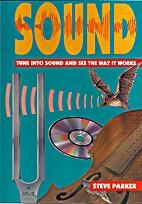 Science Works! Sound by Steve Parker