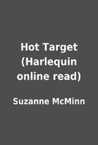Hot Target (Harlequin online read) by…