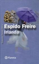 Irlanda by Espido Freire