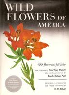 Wild flowers of America: 400 Flowers in Full…