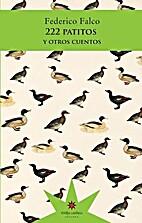 222 patitos y otros cuentos by Federico…