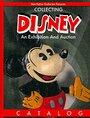 Collecting Disney: An Exhibition And Auction Catalog (Van Eaton Galleries Presents) (Hard Cover) - Van Eaton Galleris