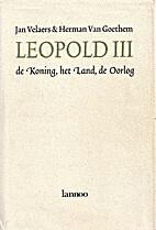 Leopold III de koning, het land, de oorlog…