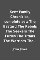 Kent Family Chronicles, complete set: The…
