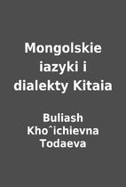 Mongolskie iazyki i dialekty Kitaia by…