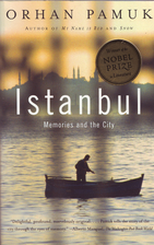 Istanbul: Memories and the City by Orhan…