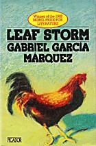 Leaf Storm by Gabriel Garcia Marquez