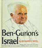 Ben-Gurion's Israel by Benjamin Appel