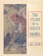 The Story of a Saucy Squirrel by Allan…
